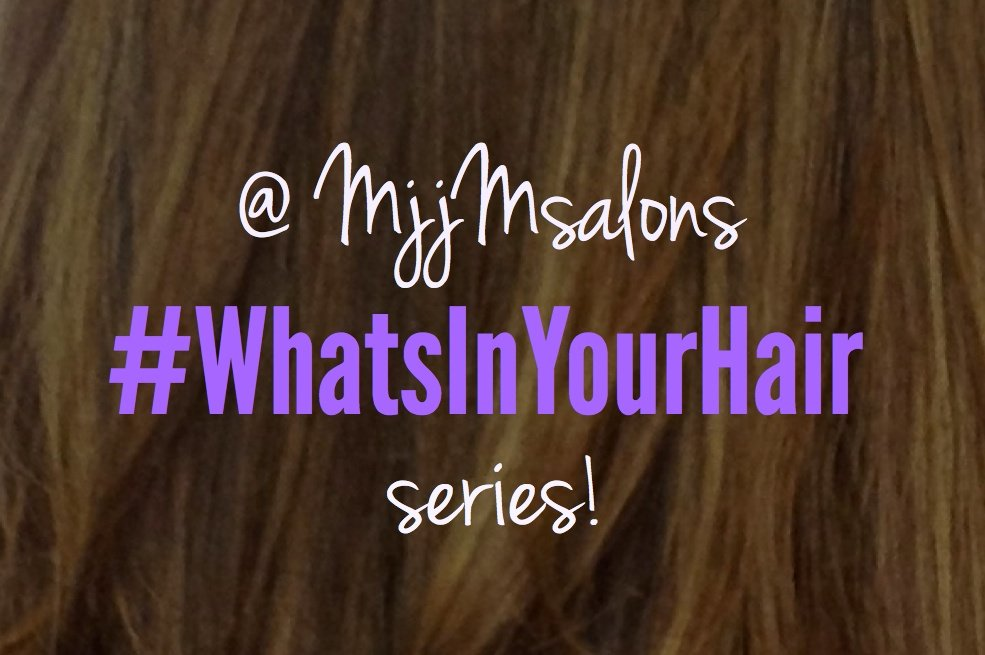 "Introducing MjjM Salons' ""What's In Your Hair"" Series!"